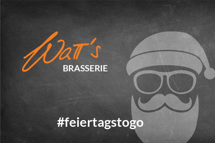 Watt's Brasserie to go rund um die Feiertage und rund um Ettlingen